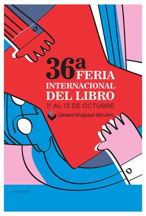 libro la uruguaya libros del ganador del quot concurso de afiche quot 36 170 feria internacional del libro c 225 mara uruguaya del libro