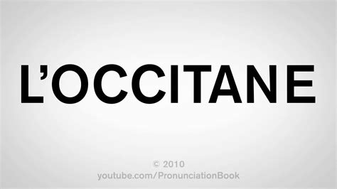 L Pronunciation by How To Pronounce L Occitane