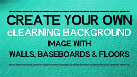 create your own wallpaper for your walls create your own elearning background with walls baseboards