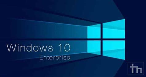 windows 10 enterprise tutorial how to upgrade to windows 10 enterprise technastic