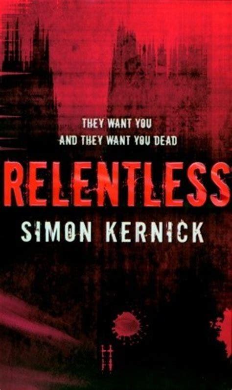 a relentless books relentless tina boyd 2 by simon kernick reviews