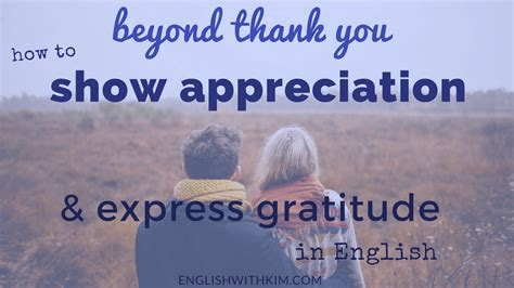 how to a to with you beyond thank you how to show appreciation and express gratitude in