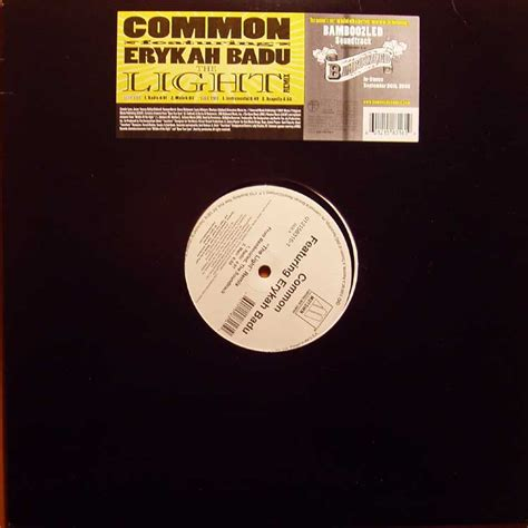 Common The Light by Dig It Out Common Sense Common