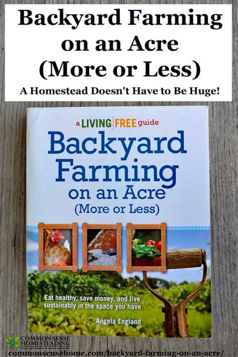 backyard farming book backyard farming on an acre more or less living big in