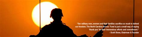 North Carolina Heroes' Fund   Supporting our Neighbors who defend our freedom.