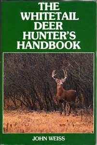 whitetail deer facts and strategies books the whitetail deer s handbook