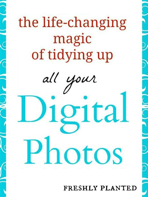 the life changing magic of 1784298468 the life changing magic of tidying up your photos with the konmari method helpful tips the