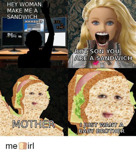 Make Me A Sammich Meme - make me a sammich meme 100 images make me a sandwich