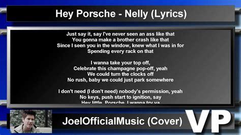 testo hey nelly hey porsche lyrics