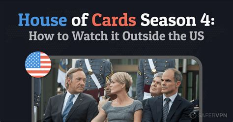 house of cards streaming house of cards season 4 how to watch it anywhere plus four surprising facts about the