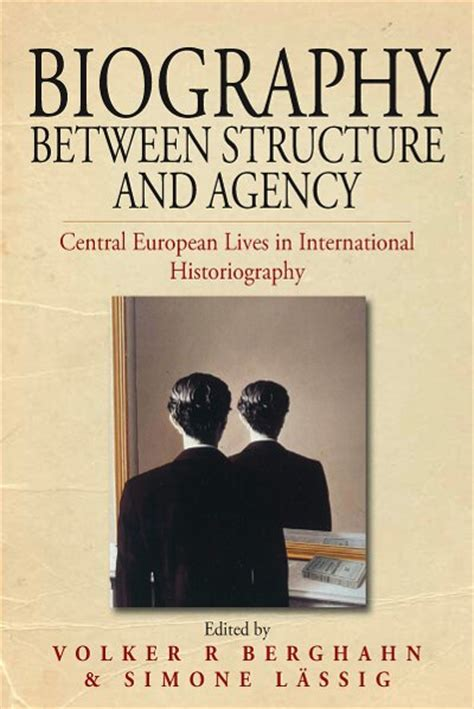 biography book name list berghahn books biography between structure and agency