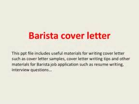 Cover Letter For Starbucks by Barista Cover Letter