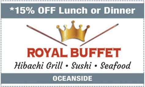 San Diego Coupons Discounts And Deals Royal Buffet Coupon