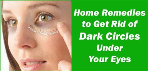 7 Tips On Getting Rid Of Circles Your by Skin 3 9 Health Veda Home Remedies From