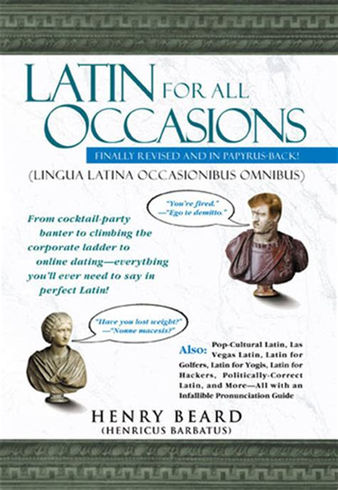 Latin For All Occasions By Henry N Beard Reviews