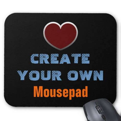 Design Your Own Custom Mouse - create your own mousepad zazzle