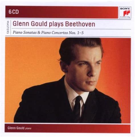 glenn gould no glenn gould plays beethoven piano sonatas piano concertos nos 1 5 886976852726 toolfanatic com