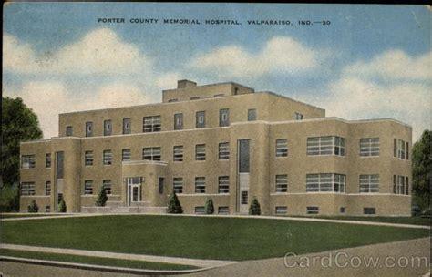 Porter County Indiana Court Search Porter County Memorial Hospital Valparaiso In