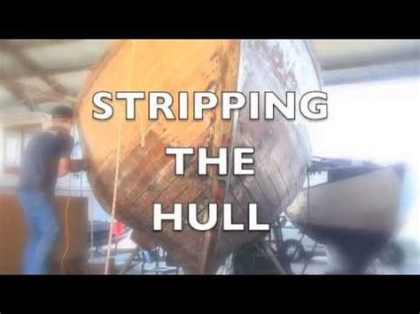 wooden boat repair videos wooden boat repair hull strip youtube