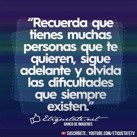 imagenes con frases de animo 1304 best images about frases citas on pinterest amigos