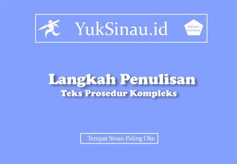 teks prosedur cara membuat tenda untuk berkemah langkah penulisan teks prosedur kompleks yuksinau id