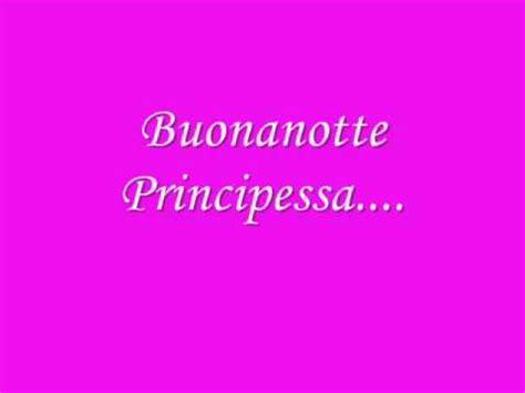 buonanotte principessa testo buonanotte principessa