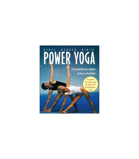 libro the will to power power yoga o astanga yoga es un yoga energ 233 tico que te llena de vida