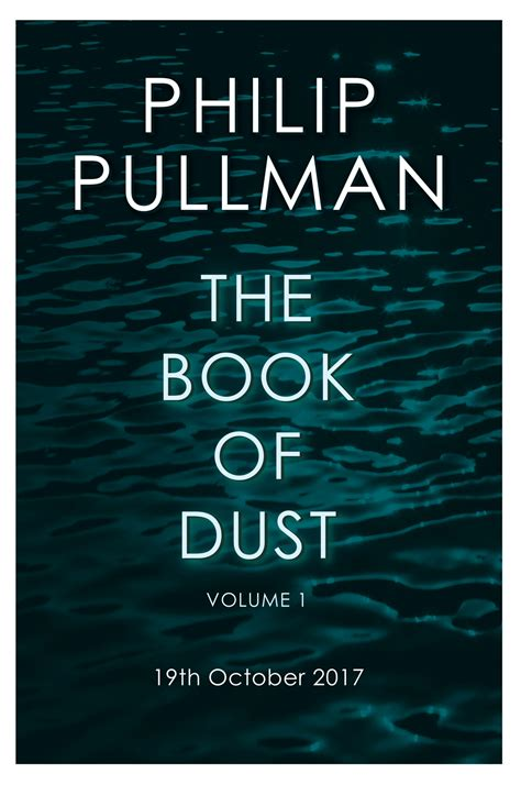 dust picture book philip pullman reveals awaited follow up to his