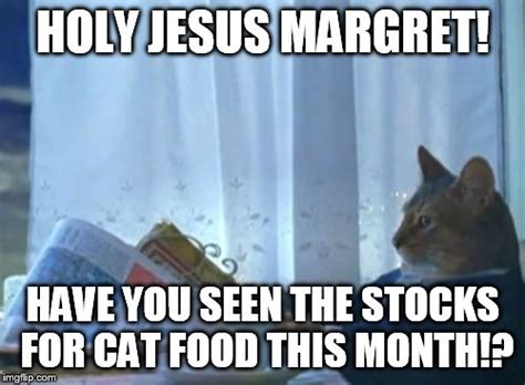 Holy Jesus Meme - i should buy a boat cat meme imgflip