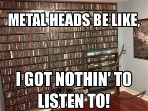 Metal Band Memes - 719 best images about metalhead on pinterest heavy metal motionless in white and metallica