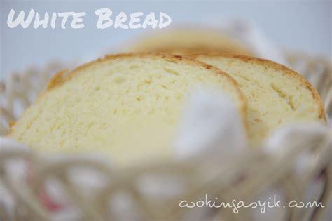 membuat roti tawar sendiri yuk membuat roti tawar sendiri cooking asyik