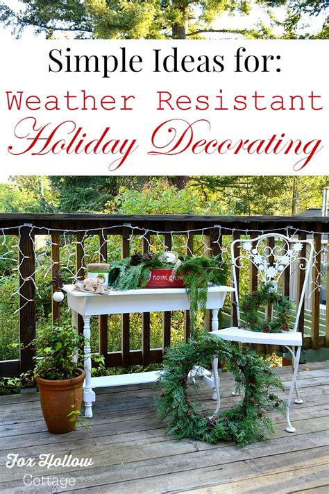 outdoor lights christmas decorating ideas for bungalow weather resistant outdoor decorating ideas fox hollow cottage