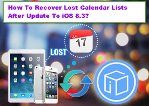 Calendar Will Not Update On How To Recover Lost Calendar Lists After Update To Ios 8 3