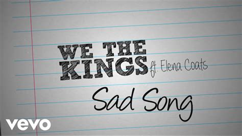 sad old songs we the kings sad song lyric video ft elena coats