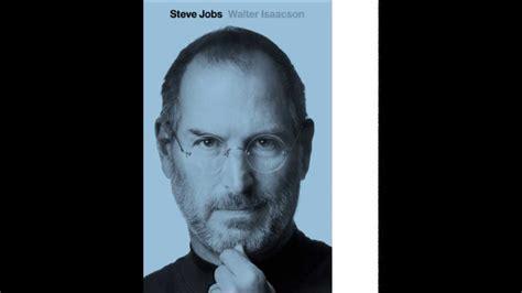 steve jobs la biografa la biograf 237 a de steve jobs walter issacson 191 como empez 243 este libro youtube