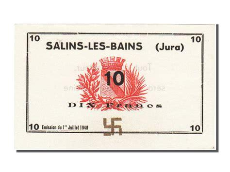 23270 salins les bains 10 francs 1940 neuf 10 francs