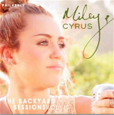 miley cyrus the backyard sessions cd paroles et traduction miley cyrus jolene paroles de