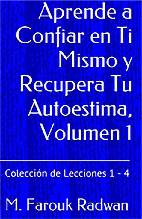 libro s t mismo y libro aprende a confiar en ti mismo y recupera tu autoestima volumen 2 adoro leer
