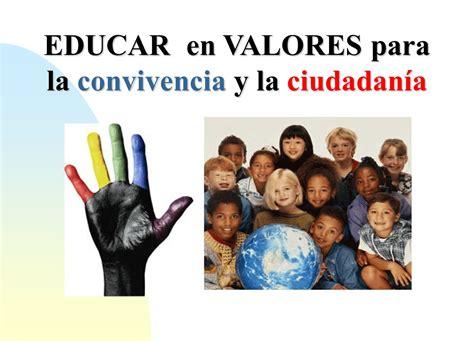 preguntas de la ciudadania para escribir educaci 243 n por favor educar en valores para la