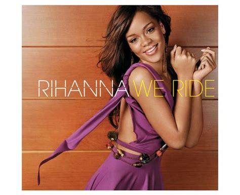 Rihanna Umbrella Single New Record by Rihanna We Ride Rihanna S Single And Album Covers
