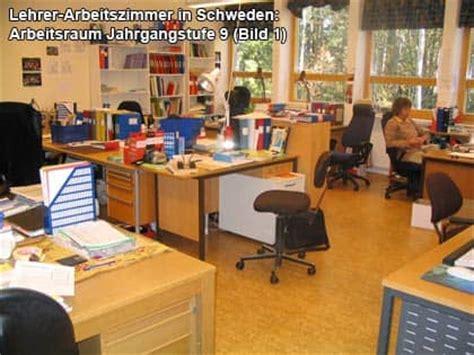Arbeitszimmer Einrichten Lehrer by Lehrer Arbeitsraum In Der Schule Bericht Aus Schweden