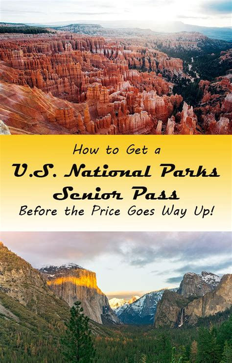 u s national parks senior pass price to rise soon a lot nomadwomen