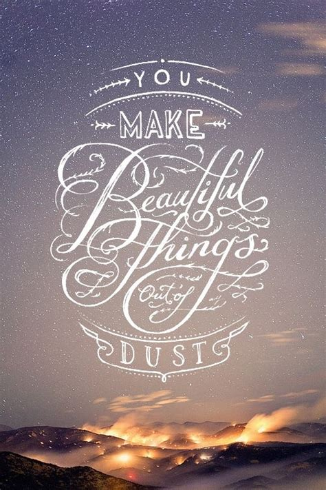 Beautiful Things | quotes about beautiful things quotesgram
