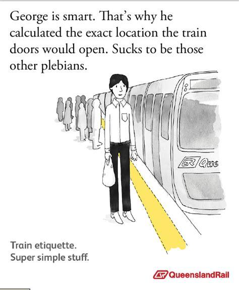 Queensland Rail Memes - image 334285 queensland rail etiquette posters