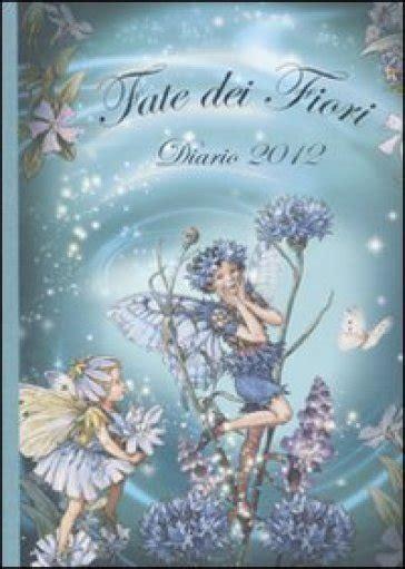 fate dei fiori fate dei fiori diario 2012 cicely barker libro
