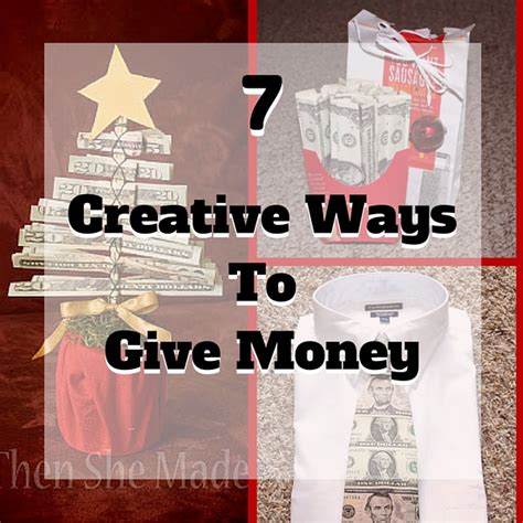 7 creative ways to give money