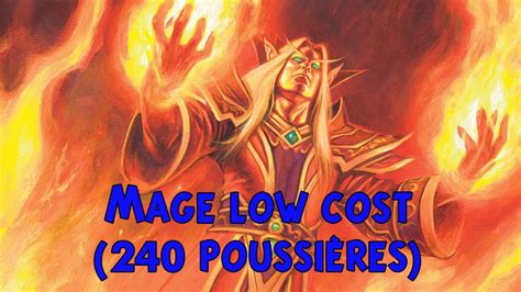 hearthstone deck low cost hearthstone deck mage low cost 240 poussi 232 res starter