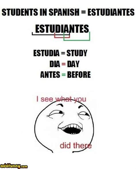 Spanish Class Memes - funny spanish memes 20 pics