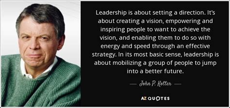 kotter quote on change management top 25 quotes by john p kotter of 63 a z quotes