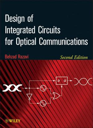 wiley design of integrated circuits for optical communications 2nd edition behzad razavi
